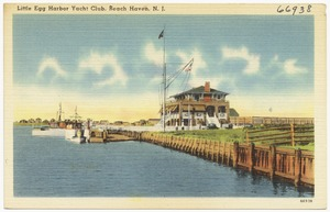 Little Egg Harbor Yacht Club, Beach Haven, N. J.