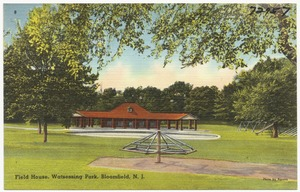 Field house, Watsessing Park, Bloomfield, N. J.