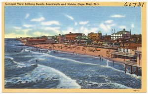 General view bathing beach, boardwalk and hotels, Cape May, N. J.
