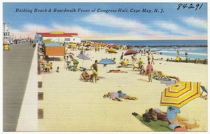 Bathing beach & boardwalk front of Congress Hall, Cape May, N. J.