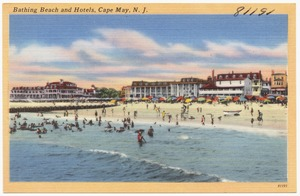Bathing beach and hotels, Cape May, N. J.