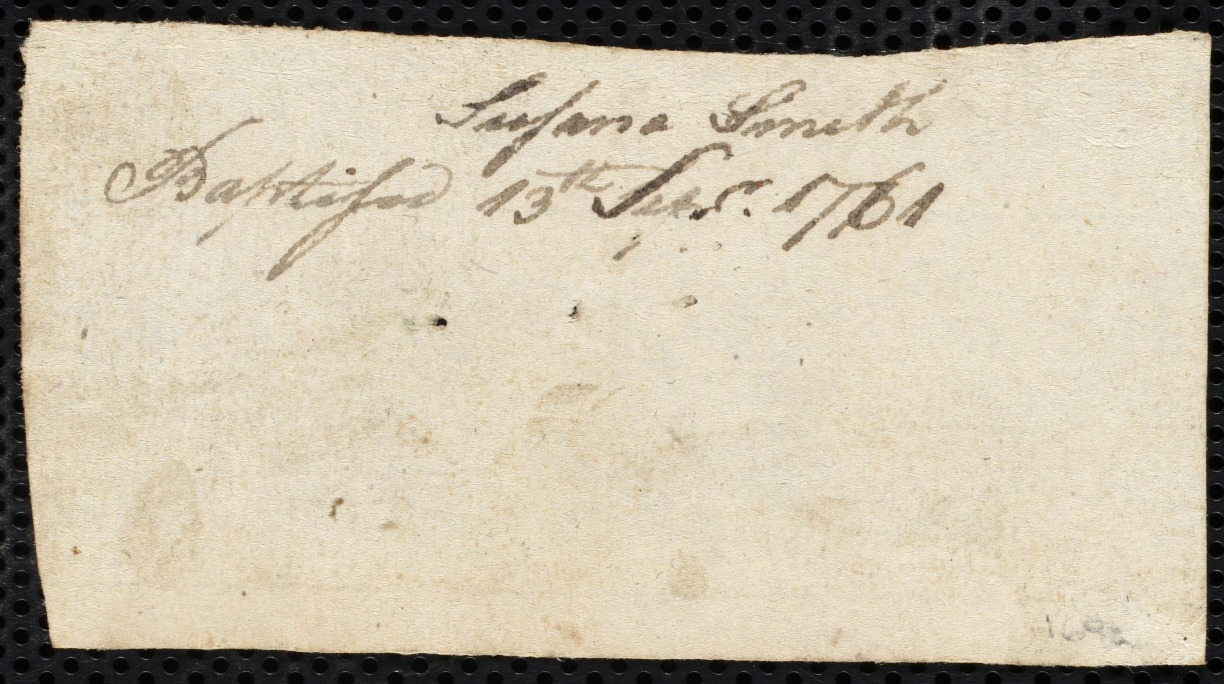 Document of indenture: Servant: Smith, Susanna. Master: Crosby, Jonathan [Jon]. Town of Master: Boston. Slip of paper giving Suzanna Smith's baptismal date of 13 September 1761.
