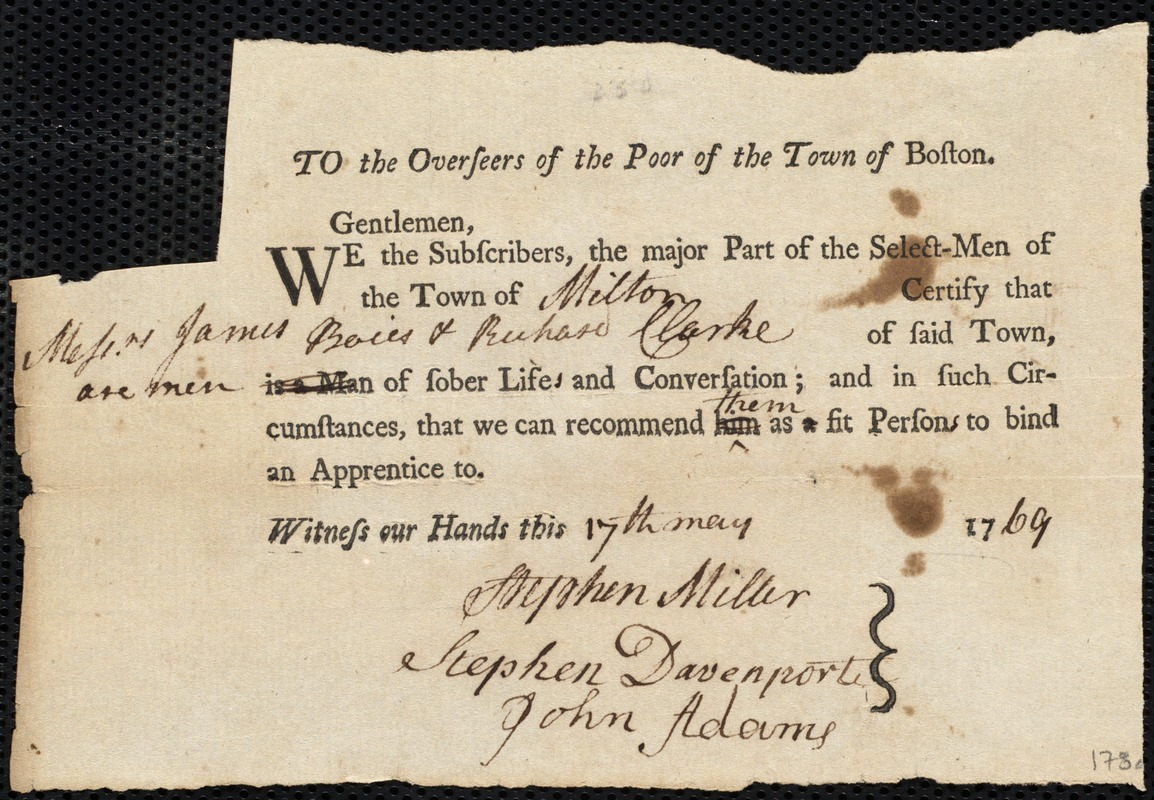 Document of indenture: Servant: Procter, Nathan. Masters: Clark, Richard [Rich]. Town of Master: Milton. Selectmen of the town of Milton autograph document signed to the Overseers of the Poor of the town of Boston: Endorsement Certificate for Richard Clark and James Boies.