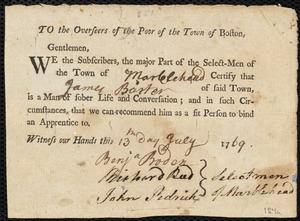 Document of indenture: Servant: Pimm, Elizabeth. Master: Barter, James. Town of Master: Marblehead. Selectmen of the town of Marblehead autograph letter signed to the Overseers of the Poor of the town of Boston: Endorsement Certificate for James Barter.