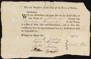 Document of indenture: Servant: Rhodes, Nathaniel. Master: Hammatt, Abraham. Town of Master: Sherburn. Selectmen of the town of Sherburn autograph letter signed to the Overseers of the Poor of the town of Boston: Endorsement Certificate for Abraham Hammatt.