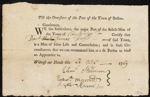 Document of indenture: Servant: Guthridge, Ann. Master: Frost, James. Town of Master: Cambridge. Selectmen of the town of Cambridge autograph letter signed to the Overseers of the Poor of the town of Boston: Endorsement Certificate for James Frost.