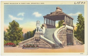 Barney Mausoleum in Forest Park, Springfield, Mass.