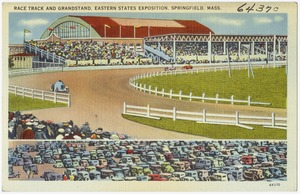 Race Track and Grandstand, Eastern States Exposition, Springfield, Mass.