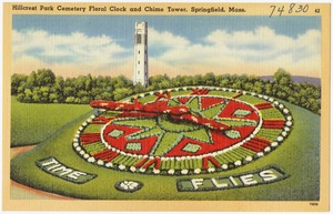 Hillcrest Park Cemetery Floral Clock and Chime Tower, Springfield, Mass.