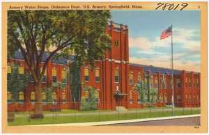 Armory Water Shops, Ordnance Dept., U. S. Armory, Springfield, Mass.