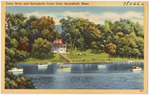 Conn. River and Springfield Yacht Club, Springfield, Mass.