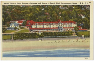 Aerial view of Hotel Preston, cottages and beach -- Beach Bluff, Swampscott, Mass.
