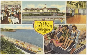Hotel Preston, Beach Bluff, Swampscott, Mass.