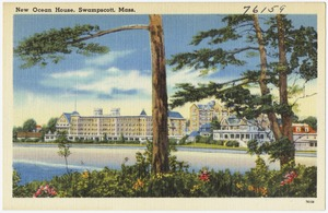 New Ocean House, Swampscott, Mass.
