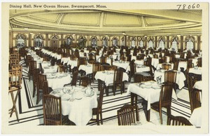 Dining hall, New Ocean House, Swampscott, Mass.