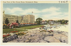 Front view of New Ocean House, Swampscott, Mass.
