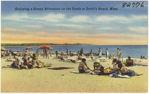 Enjoying a sunny afternoon on the sands at Swift's Beach, Mass.