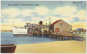 Boat landing at Vineyard Haven, Mass.