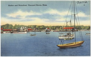 Harbor and Waterfront, Vineyard Haven, Mass.