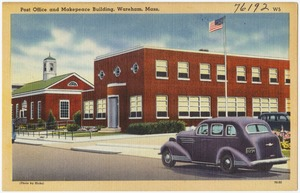 Post office and Makepeace Building, Wareham, Mass.