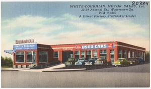 White-Coughlin Motor Sales, Inc. 32-34 Arsenal St., Watertown Sq. WA 4-0580, a direct factory studebaker dealer