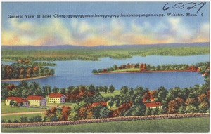 General view of Lake Chargoggagoggmanchauggagoggchaubunagungamaugg, Webster, Mass.