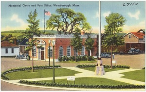 Memorial Circle and post office, Westborough, Mass.