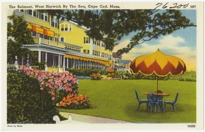 The Belmont, West Harwich By The Sea, Cape Cod, Mass.