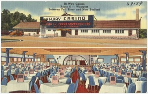 Hi-Way Casino, Route 6 -- Westport, between Fall River and New Bedford