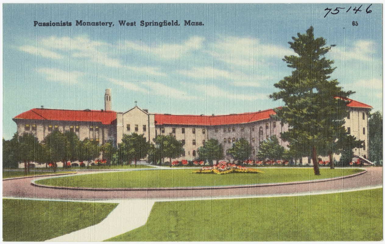 Passionists Monastery, West Springfield, Mass.