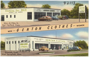 Genton Clothes, Main at Pitkin St., East Hartford, Conn. Riverdale Road, West Springfield, Mass.