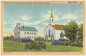 Community Church and town building, West Yarmouth, Mass.