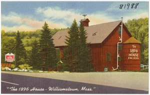 The 1896 House -- Williamstown, Mass.