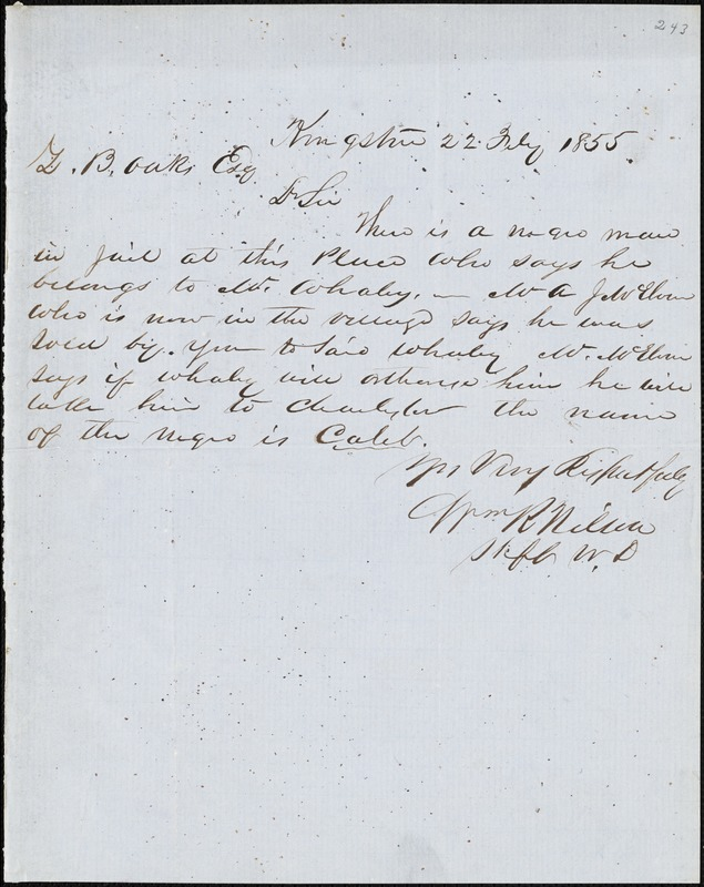 William R. Wilson, Kingstree, S.C., autograph letter signed to Ziba B. Oakes, 22 February 1855