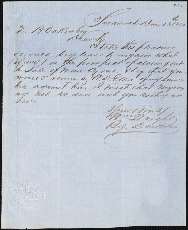 William Wright, Savannah, Ga., manuscript letter signed to Ziba B. Oakes, 13 December 1854