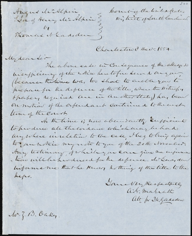A.G. Magrath on behalf of T.N. Gadsden, Charleston, S.C., autograph letter signed to Ziba B. Oakes, 8 December 1854