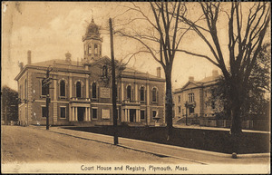 Court House and Registry, Plymouth, Mass.