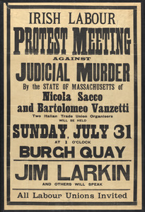 Irish labor protest meeting against judicial murder by the state of Massachusetts of Nicola Sacco and Bartolomeo Vanzetti