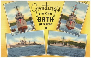 Greetings from Bath, Maine