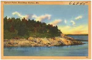 Spruce Point, Boothbay Harbor, Me.