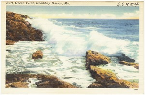 Surf, Ocean Point, Boothbay Harbor, Me.