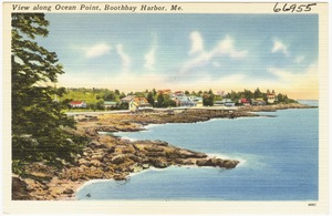 View along Ocean Point, Boothbay Harbor, Me.