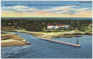 Airplane view of mouth of Kennebunk River and The Colony, Kennebunkport, Maine