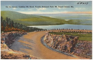 On the scenic Cadillac Mt. Road, Acadia National Park, Mt. Desert Island, Me.