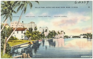 Dallas Park, hotels, and Miami River, Miami, Florida