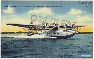 Early morning take-off of Pan American clipper ship, Miami, Florida