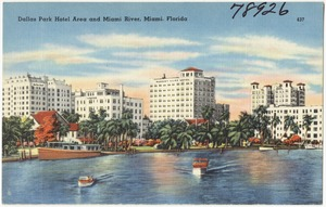Dallas Park hotel area and Miami River, Miami, Florida