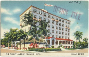 The Family Jacobs' Alamac Hotel, Miami Beach