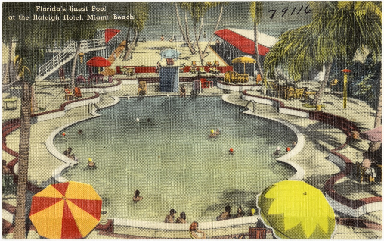 Florida's finest pool at the Raleigh Hotel, Miami Beach