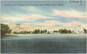 Fleetwood and Floridian Hotels from Star Island, Miami Beach, Florida